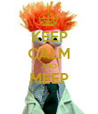 KEEP CALM AND MEEP     - Personalised Poster small