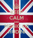 KEEP CALM AND MEGIC OF HUDINì - Personalised Poster large