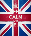 KEEP CALM AND MELT  - Personalised Poster large