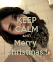 KEEP CALM AND Merry  Christmas ! - Personalised Poster large