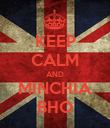 KEEP CALM AND MINCHIA BHO - Personalised Poster large