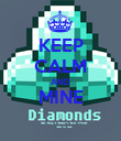 KEEP CALM AND MINE  - Personalised Poster large