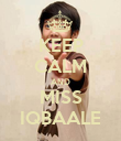 KEEP CALM AND MISS IQBAALE - Personalised Poster small