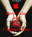 Keep Calm And Mistake This As A Twilight Poster - Personalised Poster large