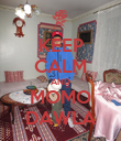KEEP CALM AND MOMO DAWLA - Personalised Poster large