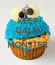 KEEP CALM AND MONSTER UP - Personalised Poster large