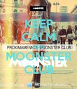 KEEP CALM AND MOONSTER CLUB - Personalised Poster large