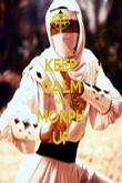 KEEP CALM AND MORPH UP - Personalised Poster large