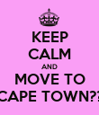 KEEP CALM AND MOVE TO CAPE TOWN?? - Personalised Poster large