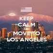 KEEP CALM AND MOVE TO LOS ANGELES - Personalised Poster large
