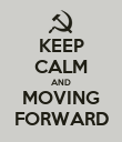 KEEP CALM AND MOVING FORWARD - Personalised Poster large