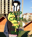 KEEP CALM AND mY WaY - Personalised Poster large