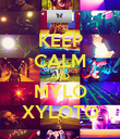 KEEP CALM AND MYLO XYLOTO - Personalised Poster large
