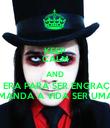 KEEP CALM AND NÃO ERA PARA SER ENGRAÇADO MAS QUEM MANDA A VIDA SER UMA COMÉDIA? - Personalised Poster large