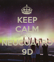 KEEP CALM AND NEUCUATRO 9D - Personalised Poster large
