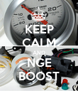 KEEP CALM AND NGE BOOST - Personalised Poster large