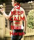 KEEP CALM AND Niall  Horan - Personalised Poster large