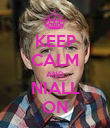 KEEP CALM AND NIALL ON - Personalised Poster large