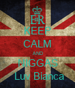 KEEP CALM AND NIGGAS  Luv Bianca - Personalised Poster large