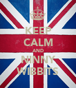KEEP CALM AND NINNY WIBBITS - Personalised Poster large