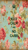 KEEP CALM AND NO CARBS - Personalised Poster large