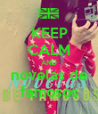 KEEP CALM AND novelas de famosos - Personalised Poster large