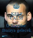 KEEP CALM AND O Sneijder  Buraya gelecek - Personalised Large Wall Decal