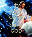 KEEP CALM AND OBEY GOD - Personalised Poster large