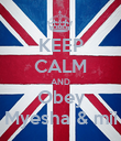 KEEP CALM AND Obey Myesha & mii - Personalised Poster large