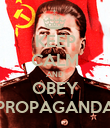 KEEP CALM AND OBEY PROPAGANDA - Personalised Poster large