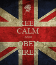 KEEP CALM AND OBEY SIREN - Personalised Poster large
