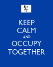KEEP CALM AND OCCUPY TOGETHER - Personalised Poster large