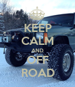 KEEP CALM AND OFF ROAD - Personalised Poster large