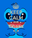 KEEP CALM AND Ohana *-* - Personalised Poster large