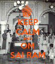 KEEP CALM AND OM SAI RAM - Personalised Poster large