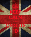 KEEP CALM AND OMG ITS 1D - Personalised Poster large
