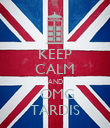 KEEP CALM AND  OMG TARDIS - Personalised Poster large