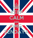 KEEP CALM AND OMG  ZENDAYA - Personalised Poster large