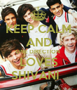 KEEP CALM AND ONE DIRECTION  LOVES SHIVANI   - Personalised Poster large