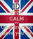 KEEP CALM and OneDirection Will Save you tonight - Personalised Poster large
