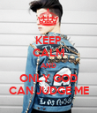 KEEP CALM AND ONLY GOD CAN JUDGE ME - Personalised Poster large