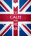 KEEP  CALM AND ONTHEWAY PARIS - Personalised Poster large