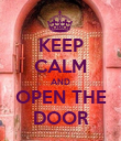 KEEP CALM AND OPEN THE DOOR - Personalised Poster large