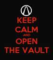 KEEP CALM AND OPEN THE VAULT - Personalised Poster large