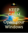 KEEP CALM AND Open your Windows - Personalised Poster large