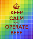 KEEP CALM AND OPERATE BEEF - Personalised Poster large