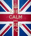 KEEP CALM AND OSEA YO - Personalised Poster small