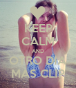 KEEP CALM AND OTRO DIA MAS CLIP - Personalised Poster large