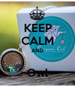 KEEP CALM AND   Owl  - Personalised Poster large