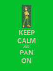 KEEP CALM AND PAN ON - Personalised Poster large